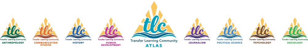 Transfer Learning Communities: Anthropology, Communication Studies, History, Human Development, ATLAS, Journalism, Political Science, Psychology, Sociology