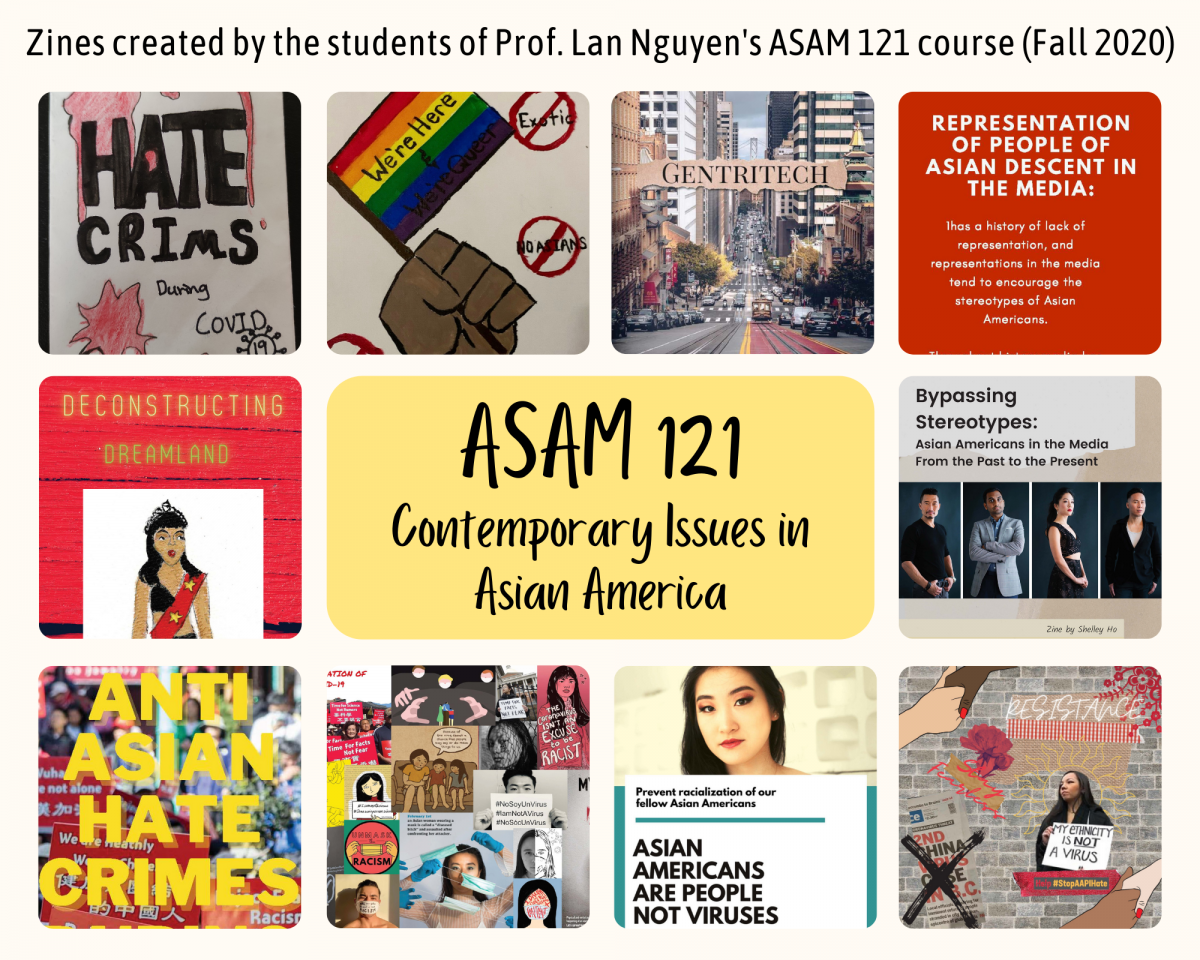 Fall 2020 Zines Created by Students from Prof. Lan Nguyen's ASAM 121 Course
