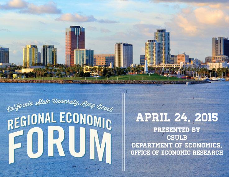 CSULB Economic Forum 2015