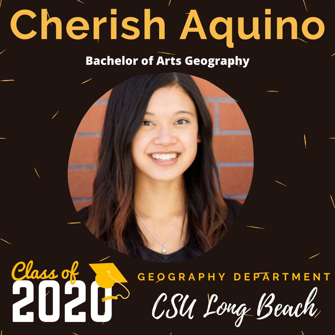 Cherish Aquino - CSULB GEOG 2020 Graduating Student SM Post