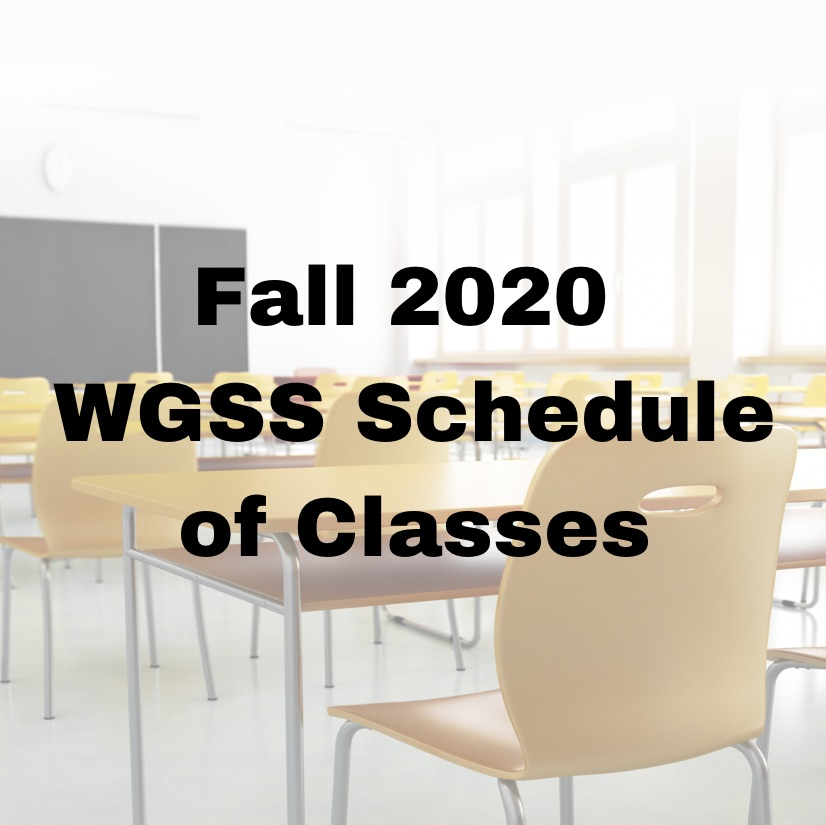 Fall 2020 WGSS Schedule of Classes