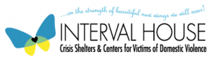 Logo for Interval House. There is a butterfly and underneath the words Interval House, it states it is a crisis shelter and center for victims of domestic violence.