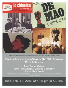 French Students and China inMay '68: Between Myth & Realty by Prof. Sarah Waters University of Leeds